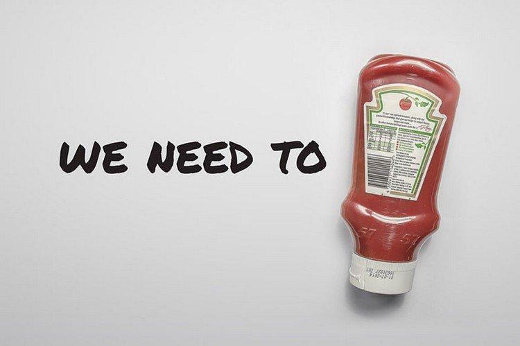 we need to ketchup