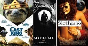 Sloth Movie Poster Mock Ups