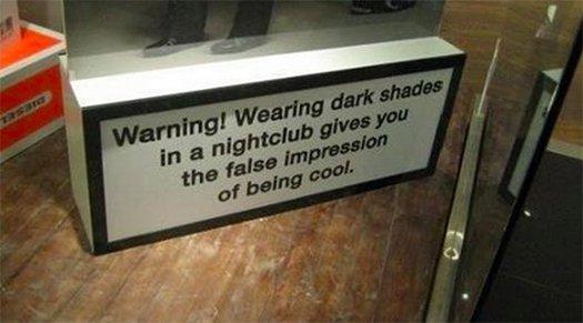 Wearing Shades In Nightclub