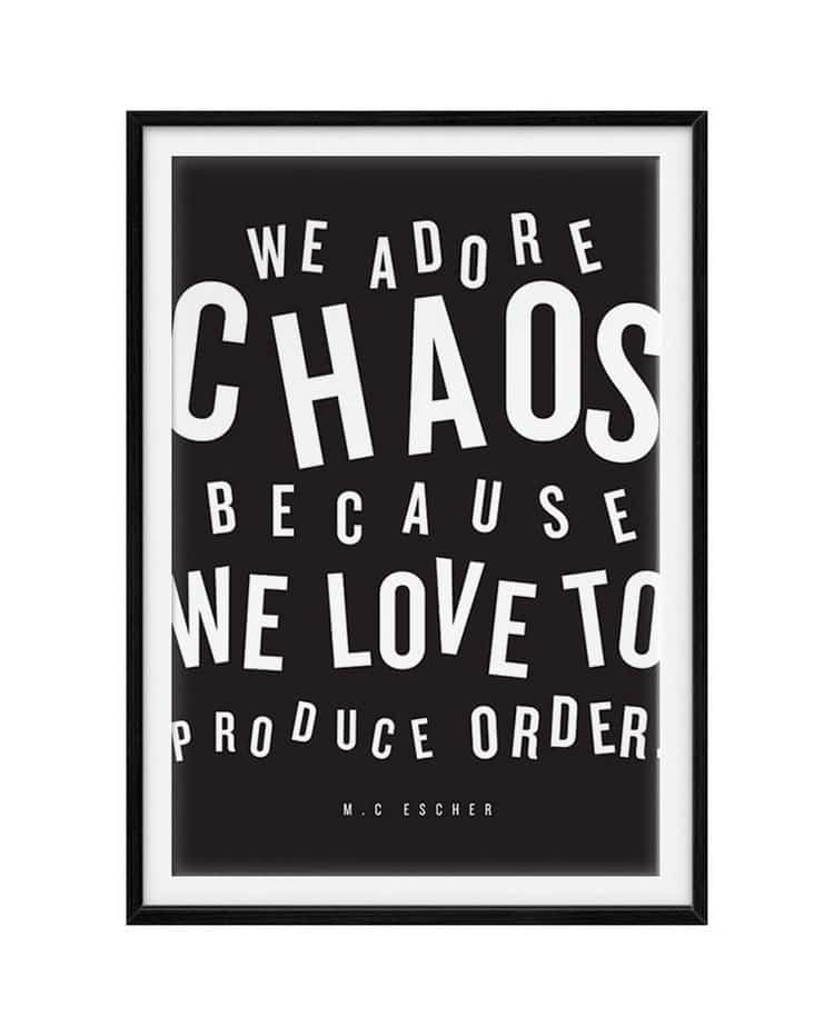 chaos quote escher