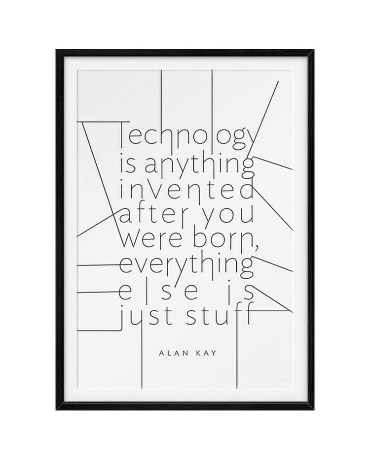 technology quote kay