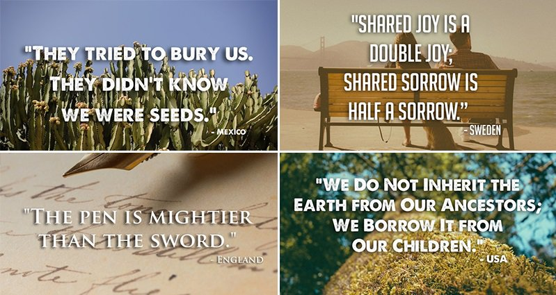 21 Beautiful And Inspirational Proverbs From Around The World
