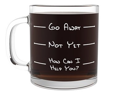 go away not yet coffee mug