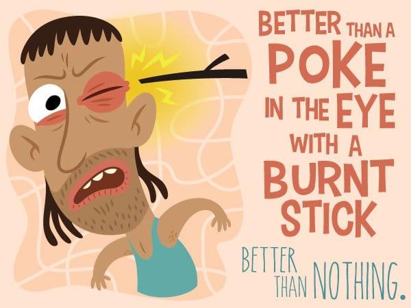 poke in the eye