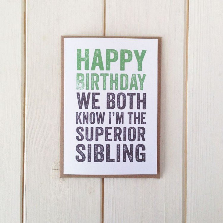superior sibling birthday card