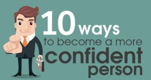 Ways To Become A More Confident Person