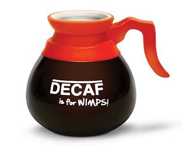 decaf is for wimps mug coffeedecaf is for wimps mug coffee