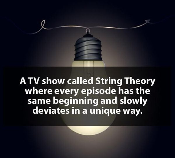 ridiculous-ideas-string-theory