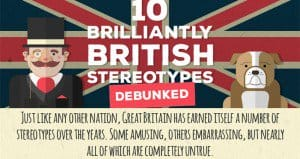 British Stereotypes Debunked