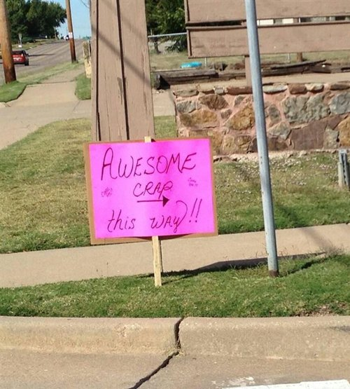 yard-sale-signs-awesome-crap