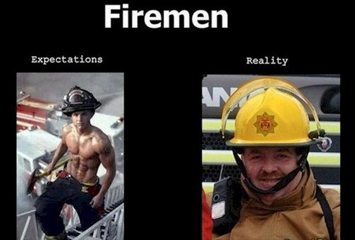 firemen expectations reality