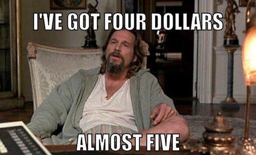 Four Dollars