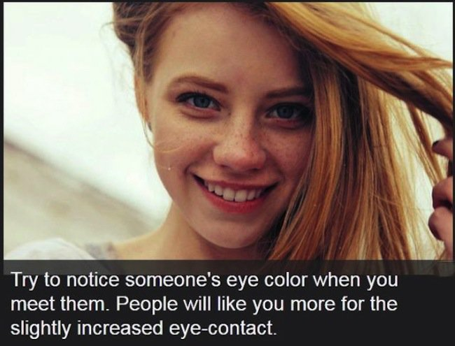 try to notice someones eye color