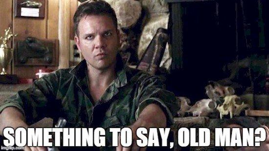 say old man