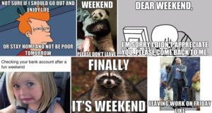 Amusing Images Feel About The Weekend