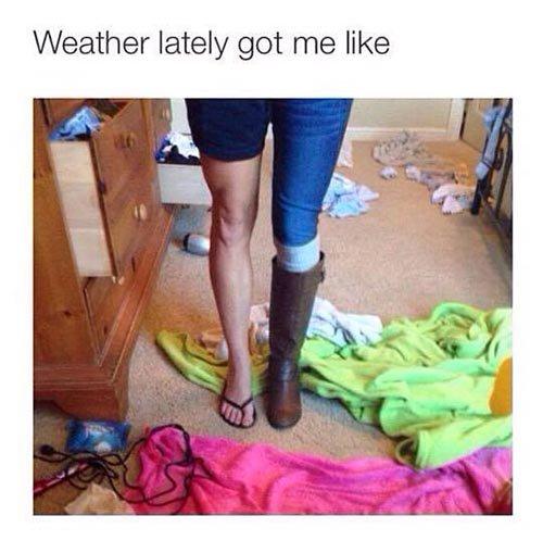 Weather Got Me Like