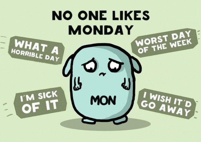 not like monday