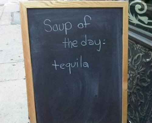 tequila soup sign