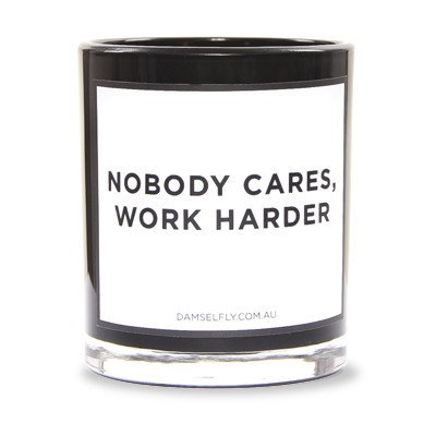 work harder candle