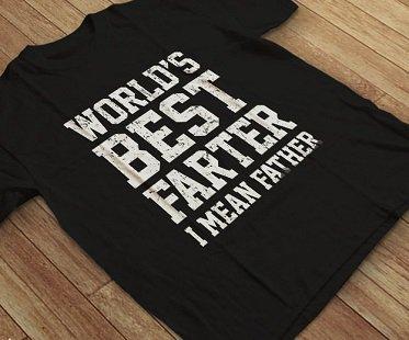 World's Best Farter T-Shirt father