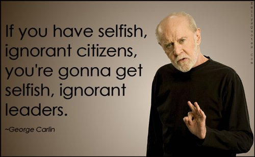 george-carlin-quotes-selfish