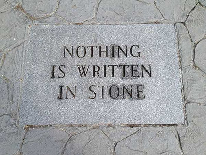 nothing is written in stone ironic images