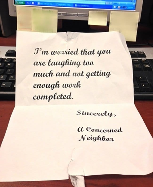 passive agressive notes laughing too much