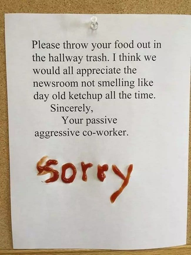 passive agressive notes please throw food in hallway trash