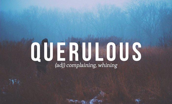 underused-words-complaining-querulous