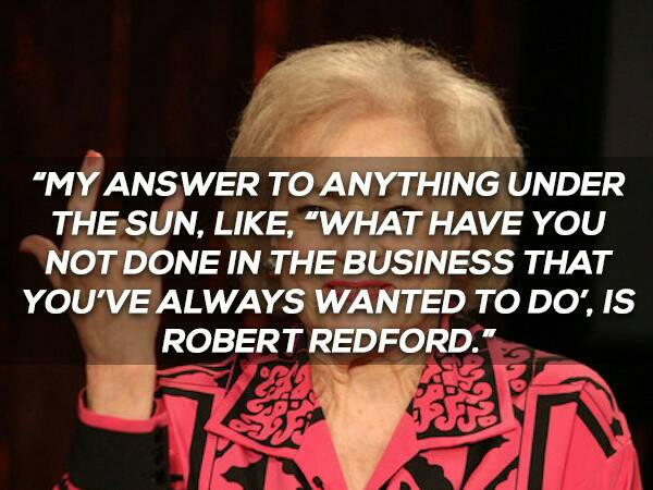 betty-white-quotes-robert-redford