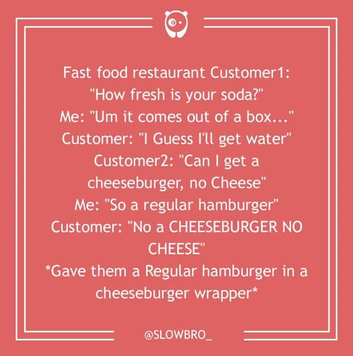 dumb-customer-questions-cheese-burger-no-cheese