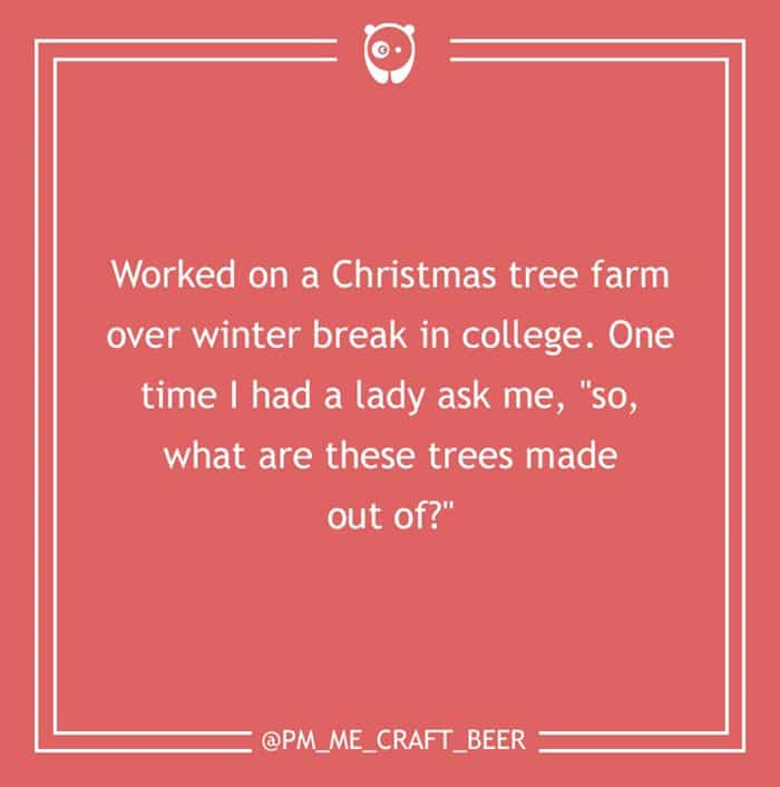 dumb-customer-questions-xmas-trees-what-made-out-of