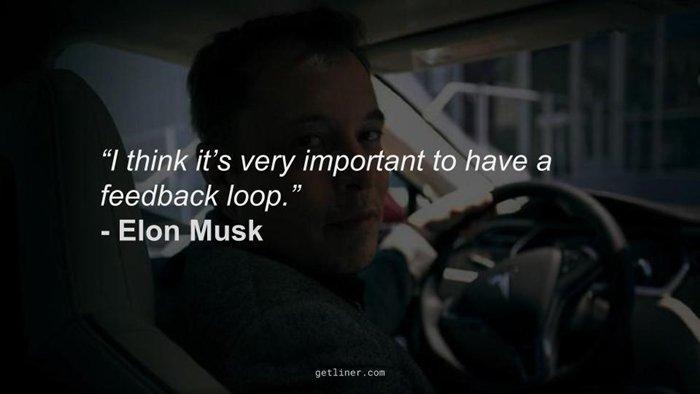elon-musk-quotes-feedback-loop