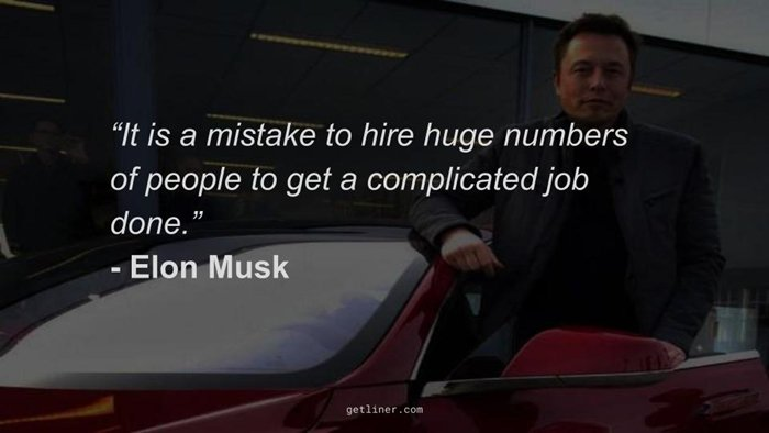 elon-musk-quotes-large-numbers-complicated-job-too-many-cooks