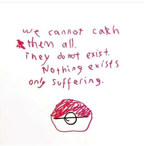 existential-angst-cannot-catch-them-all