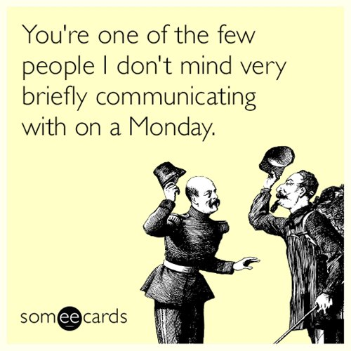 someecards-partner-monday