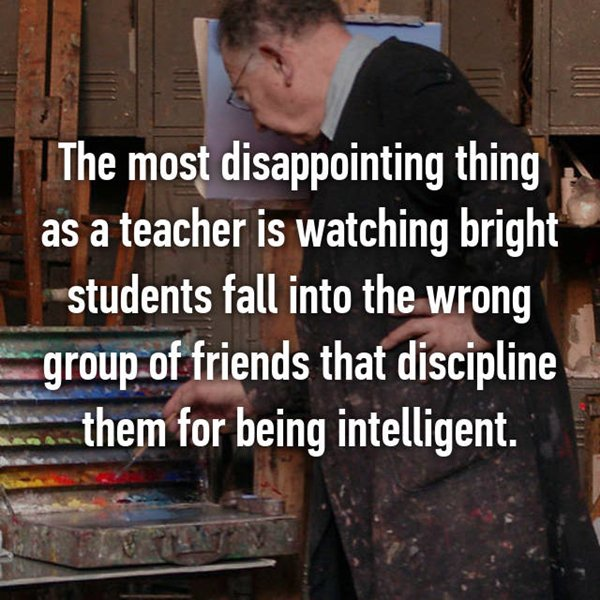 tough-being-a-teacher-wrong-friends