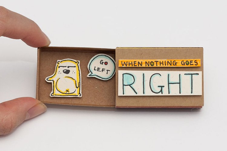 when-nothing-goes-right-matchbox-greeting-card