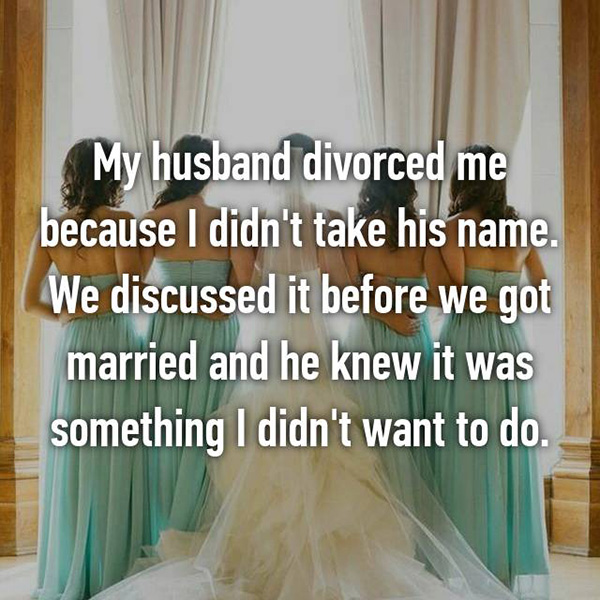 Shocking Divorce Reasons didnt take his name