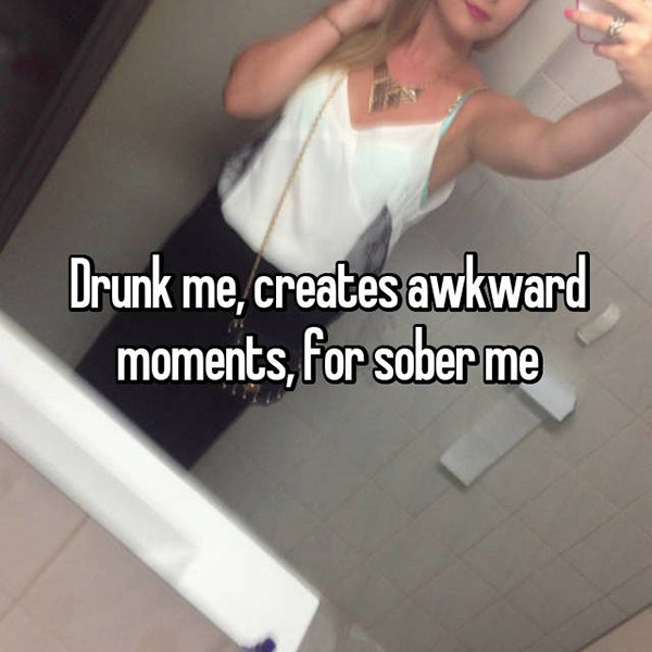 drunk me whisper awkward moments