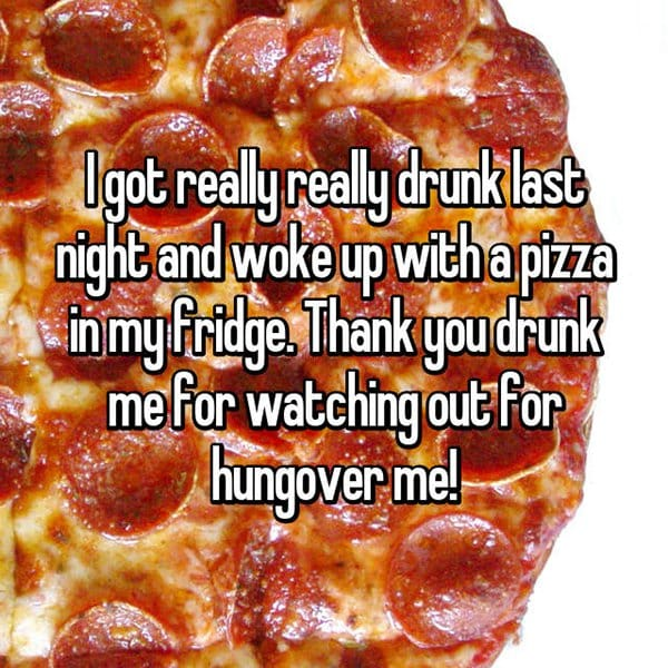 drunk me whisper pizza