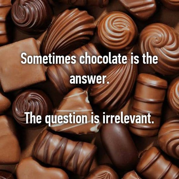 foodie problems chocolate is the answer