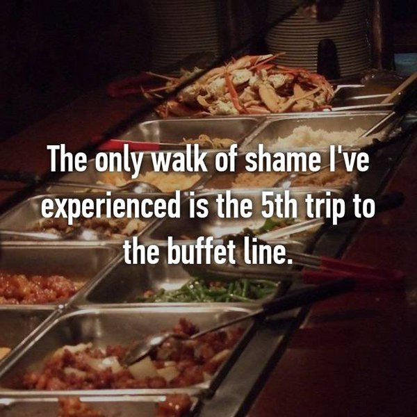 foodie problems walk of shame buffet