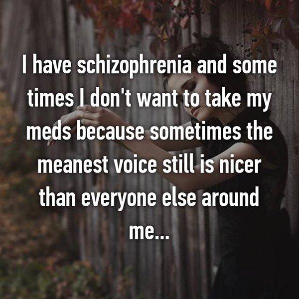 real life description schizophrenia meanest voice