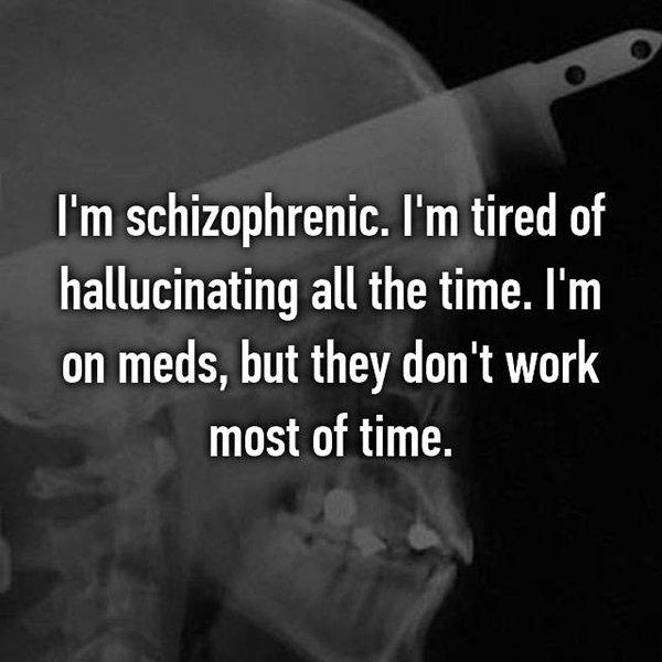 real life description schizophrenia meds dont work