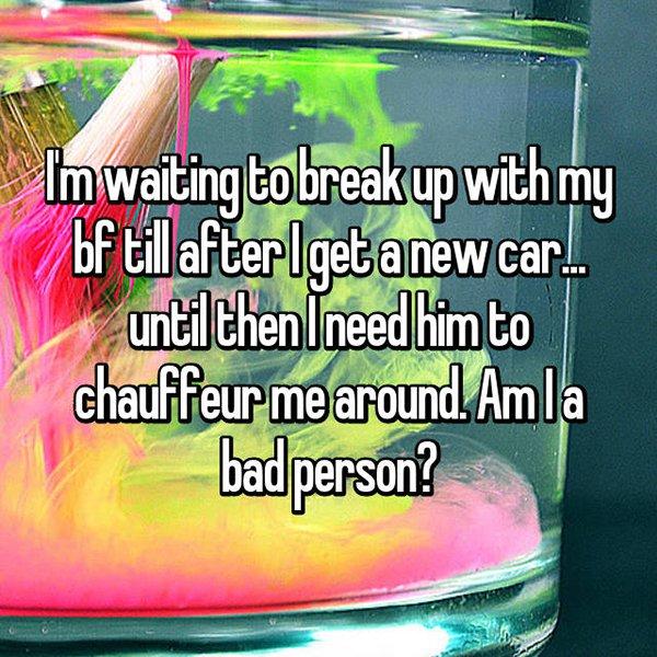 reasons waiting to break up chauffer