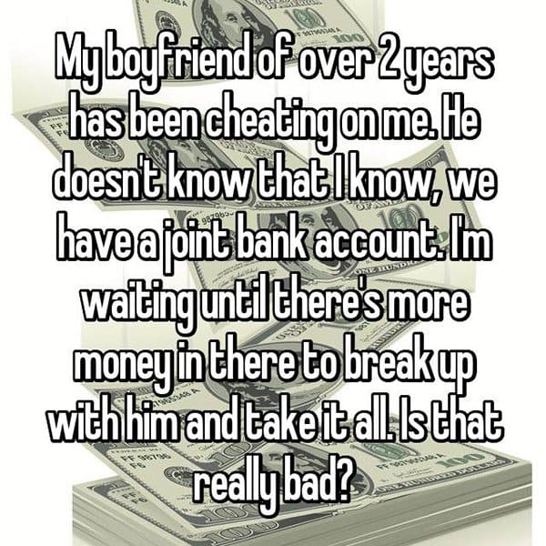 reasons waiting to break up take all the money
