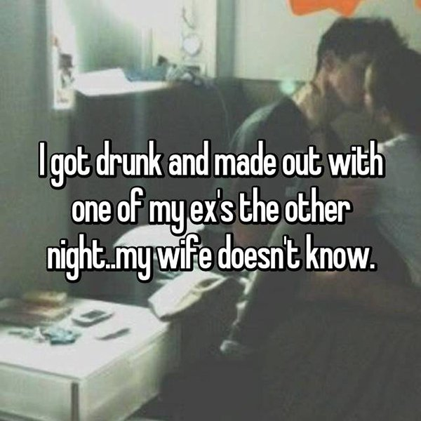 secrets in marriage drunk made out with ex