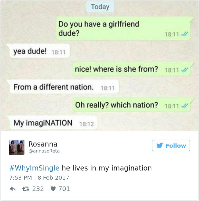 single people jokes he lives in my imagination