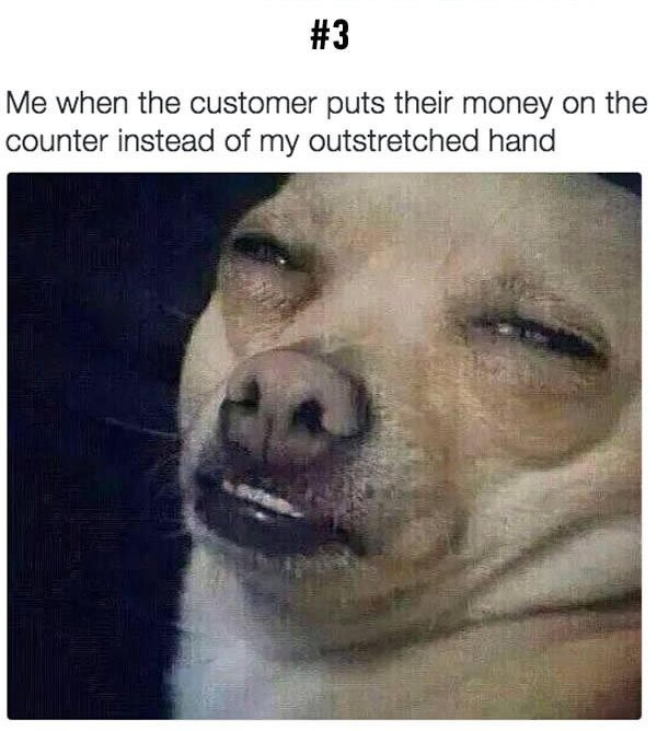 customer puts money on counter